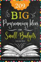 book cover for 209 Big Programming Ideas for Small Budgets