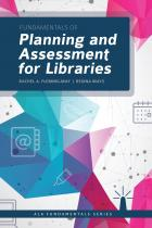 book cover for Fundamentals of Planning and Assessment for Libraries