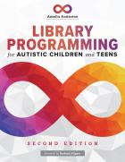 book cover for Library Programming for Autistic Children and Teens, Second Edition