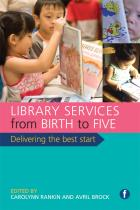 Library Services from Birth to Five: Delivering the Best Start