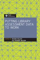 book cover for Putting Library Assessment Data to Work