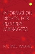 book cover for Information Rights for Records Managers