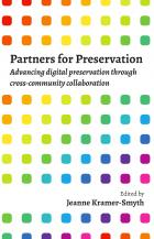 book cover for Partners for Preservation: Advancing Digital Preservation through Cross-Community Collaboration