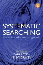 book cover for Systematic Searching: Practical Ideas for Improving Results