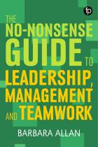 book cover for The No-nonsense Guide to Leadership, Management and Teamwork