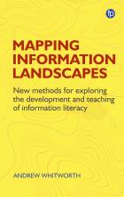 book cover for Mapping Information Landscapes: New Methods for Exploring the Development and Teaching of Information Literacy