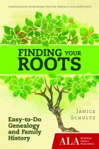 Finding Your Roots: Easy-to-Do Genealogy and Family History