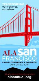 2015 ALA Annual Conference, June 25–30, 2015, San Francisco