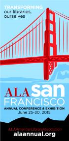 2015 ALA Annual Conference, June 25–30, 2015, San Francisco
