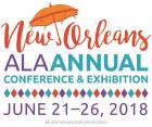 ALA Annual Conference & Exhibition, New Orleans, June 21-26, 2018
