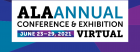 ALA Annual Conference & Exhibition Virtual, June 23-29, 2021