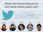 Tweet to win tickets to United for Libraries' 'The Laugh's On Us,' sponsored by SAGE