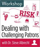Dealing with Challenging Patrons Workshop