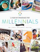 A Year of Programs for Millennials and More