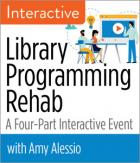 Library Programming Rehab: A Four-Part Interactive Event