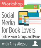 Social Media for Book Lovers: Online Book Groups and More Workshop