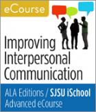 Advanced eCourse: Improving Interpersonal Communication