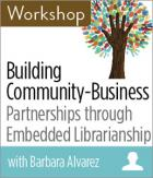 Building Community-Business Partnerships through Embedded Librarianship