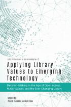 Applying Library Values to Emerging Technology