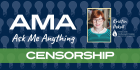 Ask Me Anything About Censorship with Kristin Pekoll