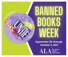 Banned Books Week September 26 through October 2. ALA American Library Association. Books Unite Us.