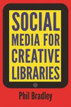 Social Media for Creative Libraries