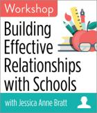 Building Effective Relationships with Schools Workshop