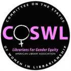 American Library Association's Committee on the Status of Women in Librarianship (COSWL)