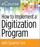 How to Implement a Digitization Program