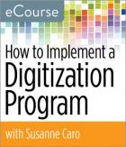 How to Implement a Digitization Program eCourse