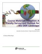 Course Materials Adoption: A Faculty Survey and Outlook for the OER Landscape cover