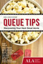 Queue Tips: Discovering Your Next Great Movie