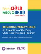 Bringing Literacy Home: An Evaluation of the Every Child Ready to Read Program