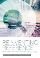 Reinventing Reference: How Libraries Deliver Value in the Age of Google