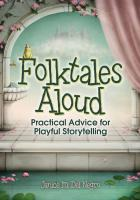 Folktales Aloud: Practical Advice for Playful Storytelling