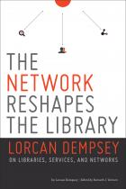 The Network Reshapes the Library: Lorcan Dempsey on Libraries, Services and Networks