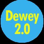 Dewey 2.0