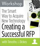 The Smart Way to Acquire New Technology: Creating a Successful RFP Workshop