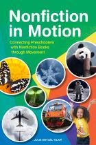 Nonfiction in Motion: Connecting Preschoolers with Nonfiction Books through Movement