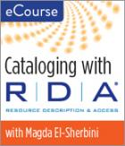 Cataloging with RDA