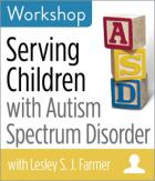 Serving Children with Autism Spectrum Disorder Workshop
