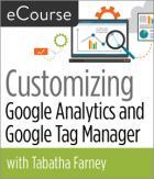 Customizing Google Analytics and Google Tag Manager eCourse