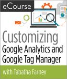 Customizing Google Analytics and Google Tag Manager eCourse