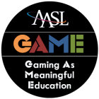 GAME | Gaming As Meaningful Education (AASL)