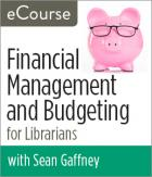 Financial Management and Budgeting for Librarians