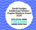 The Intellectual Freedom Round Table (IFRT) Coalition Building Committee is accepting nominations for the 2020 Gerald Hodges Intellectual Freedom Chapter Relations Award.