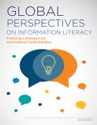 Global Perspectives on Information Literacy: Fostering a Dialogue for International Understanding