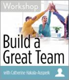 Build a Great Team Workshop