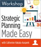 Strategic Planning Made Easy Workshop