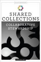 Shared Collections: Collaborative Stewardship